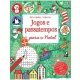 Jogos E Passatempos Para O Natal - Lucy Bowman, Rebeca Gilpin. James Maclaine