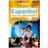 Guia de conversação Lonely Planet - Espanhol (Ebook) - Vários