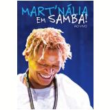 Em Samba! - Ao Vivo (dvd) (DVD) - Mart'nália