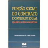 Função Social Do Contrato E Contrato Social - Luiz Fernando Do Vale De Almeida Guilherme