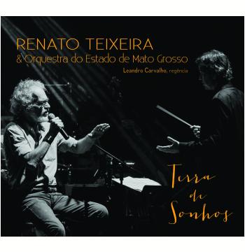 Renato Teixeira - Terra de Sonhos (CD)