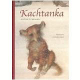 Kachtanka - Anton Tchekhov
