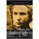 A Rosa de Stalingrado - Valérie Bénaïm, Jean-Claude Hallé