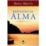 Reflex�es da Alma 28� Edi��o - Jose de Paiva Netto