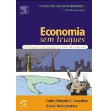 Economia sem Truques o Mundo a Partir das Escolhas de Cada um
