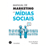 Manual de Marketing em M�dias Sociais - Darren Barefoot, Julie Szabo