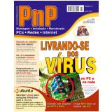 PnP Digital nº 2 - Livrando-se dos Vírus, Servidor Linux e estações Windows, arquivos WMA e MP3, Servidores e Terminais com Windows XP e outros trabalhos (Ebook) - Iberê M. Campos