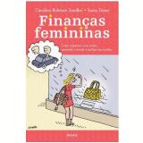 Finanças Femininas - Samy Dana, Carolina Ruhman Sandler