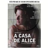 A Casa De Alice (DVD) - Chico Teixeira
