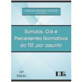 Súmulas, Ojs E Precedentes Normativos Do Tst, Por Assunto - Fabiana Pacheco Genehr