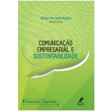 Comunicação Empresarial e Sustentabilidade (Ebook) - Wilson da Costa Bueno