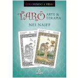 Tarô, Arte & Terapia - Nei Naiff