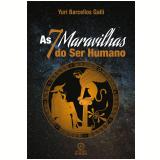 As sete maravilhas do ser humano (Ebook) - Yuri Barcellos