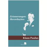Erinnerungen - Klaus Paulus
