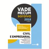 Vade Mecum Saraiva 2018 – Civil e Empresarial - Editora Saraiva