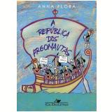 A República dos Argonautas - Anna Flora