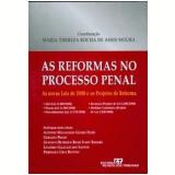 As Reformas no Processo Penal - Antonio Magalhães Gomes Filho, Geraldo Luiz Mascarenhas Prado, Leandro Galluzzi dos Santos ...