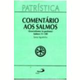 Coment�rio aos Salmos (51-100) - Santo Agostinho