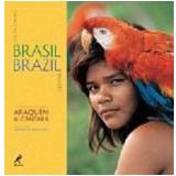 Imagens do Brasil - Araquém Alcântara