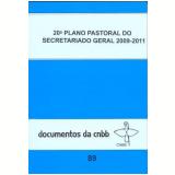 20º Plano Pastoral do Secretariado Geral 2009-2011 - Conferencia Nacional dos Bispos do Brasil Cnbb