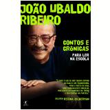João Ubaldo Ribeiro: Contos e Crônicas para Ler na Escola - João Ubaldo Ribeiro