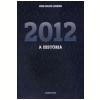 2012 - A hist�ria