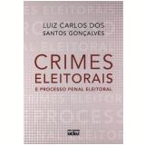 Crimes Eleitorais  - Luiz Carlos dos Santos GonÇalves