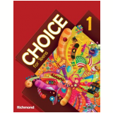 Choice For Teens 1 - Ensino Fundamental Ii - 6º Ano - Richmond Publishing
