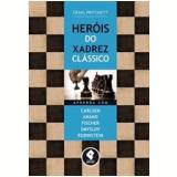 Heróis Do Xadrez Clássico - Craig Pritchett
