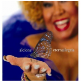 Eterna Alegria - Alcione (CD) - Alcione