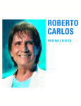 Roberto Carlos - Remixed (CD)
