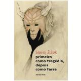 Primeiro como tragédia, depois como farsa (Ebook) - Maria Beatriz de Medina