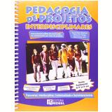Pedagogia De Projetos Interdisciplinares – 6ª A 9ª Série (com Cd) - Tania Dias Queiroz