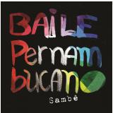 Sambê - Baile Pernambucano (CD)