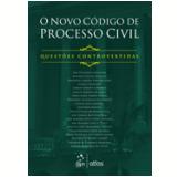 O Novo Código De Processo Civil: Questões Controvertidas - Carmona