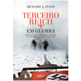 Terceiro Reich Em Guerra - Richard J. Evans