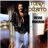 Tony Bizarro - Nesse Inverno (CD) - Tony Bizarro