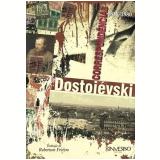 Dostoi�vski - Correspond�ncias (1838-1880) - Fi�dor Mikhailovitch Dostoi�vski