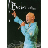 Belo - Seu Fã Ao Vivo (DVD) - Belo