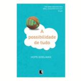 A Possibilidade de Tudo - Hope Edelman