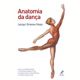 Anatomia da Dança - Jacqui Greene Haas
