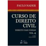 Curso De Direito Civil (vol.4) - Direito Das Coisas - Paulo Nader