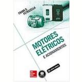 Motores Elétricos E Acionamentos - Frank Petruzella