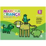 Marcha Criança - Integrado - 1 - Educação Infantil - Teresa Marsico, Armando Coelho