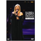 Barbra Streisand - The Concert (DVD) - Barbra Streisand