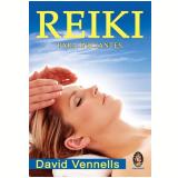 Reiki - Para Iniciantes - David Venells