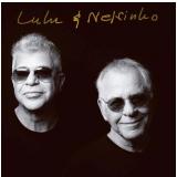 Lulu Santos - Lulu E Nelsinho (CD) - Lulu Santos