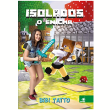 Isolados - Bibi Tatto