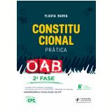 Constitucional - Prática - OAB 2ª Fase - Flavia Bahia