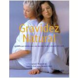 Gravidez Natural - Janet Balaskas
